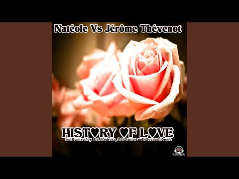 Nateole & Jerome Thevenot - History of Love (DJ Jpedroza Remix Radio Edit)
