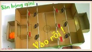 Làm Sân Bóng Đồ Chơi Mini - How To Make A Football Table