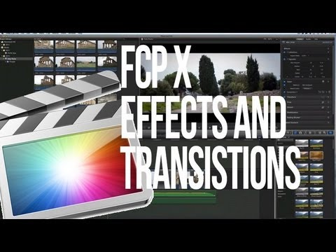 Final Cut Pro X Effects and Transitions