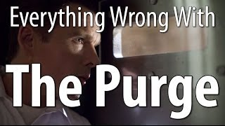 Everything Wrong With The Purge In 13 Minutes Or Less
