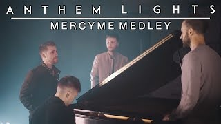 Download Lagu MercyMe Medley - I Can Only Imagine, Word of God Speak, and Even If | Anthem Lights Gratis STAFABAND