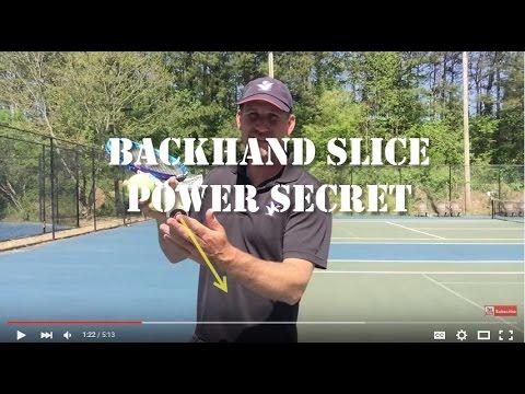 Backhand Slice Tennis Lesson: Secret Power Source