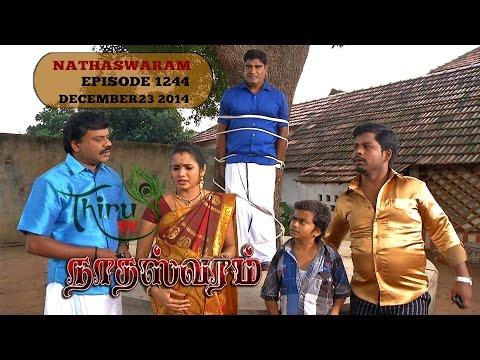 Nadhaswaram நாதஸ்வரம் Episode - 1244 (23-12-14)