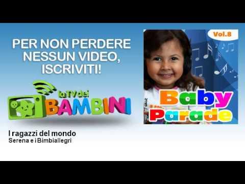 Serena e i Bimbiallegri - I ragazzi del mondo - LaTvDeiBambini