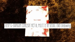 2017 G-DRAGON CONCERT ACT III, M.O.T.T.E IN SEOUL DVD Unboxing
