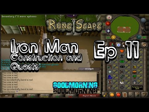 Runescape Iron Man Ep 11 Construction and Quests