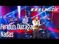 Kral POP Akustik - Feridun Düzağaç - Nadas mp3 indir