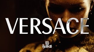 18 Karat ✖️• VERSACE •✖️ [ official Video ]
