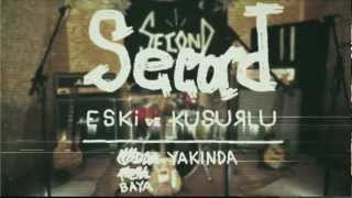 Second-Eski Ve Kusurlu (Teaser)