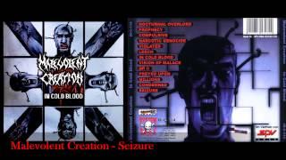 Watch Malevolent Creation Seizure video
