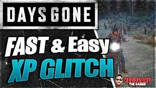 💀 DAYS GONE 💀 FAST & EASY XP // Trust Glitch