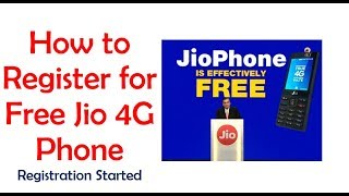 Free Jio 4G Phone - Registration started
