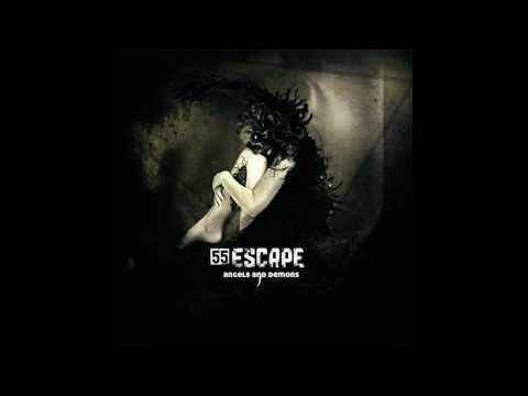 55 Escape - Open Your Eyes