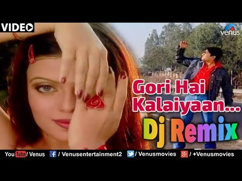 Gori Hai Kalaiya || Hot Dj Remix Song || Shivani Nigam