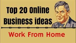 Top online business ideas | Best 20 online business ideas | Online home business ideas