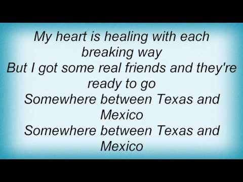 Pat Green - Somewhere Between Texas And Mexico
