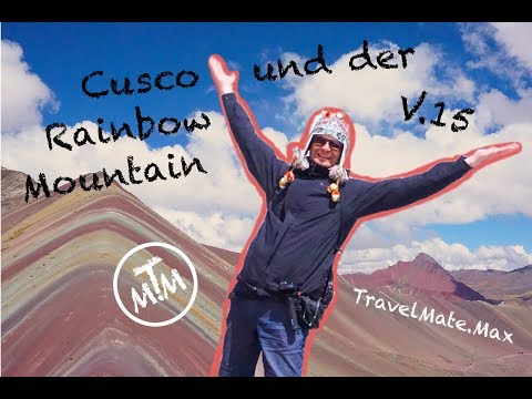 Cusco und der Rainbow Mountain... Peru Rundreise