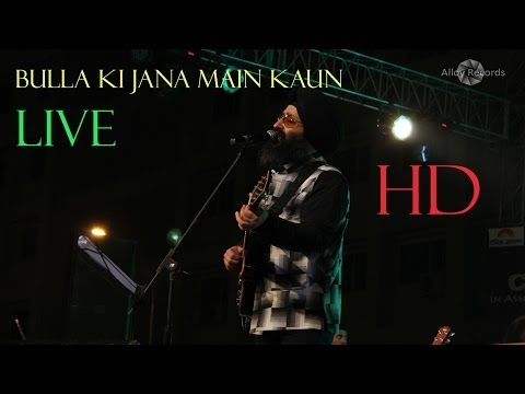 bulla ki jana by rabbi shergill ! live ! hd ! official