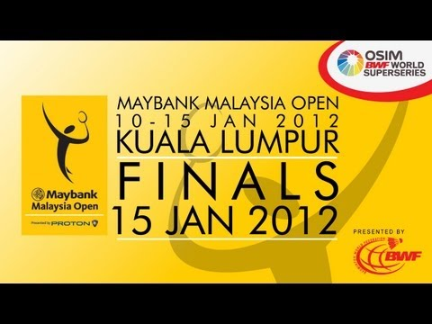 Finals - 2012 Maybank Malaysia Open