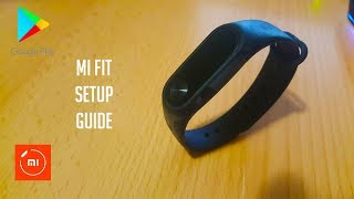Mi Fit - Installation and Setup Guide