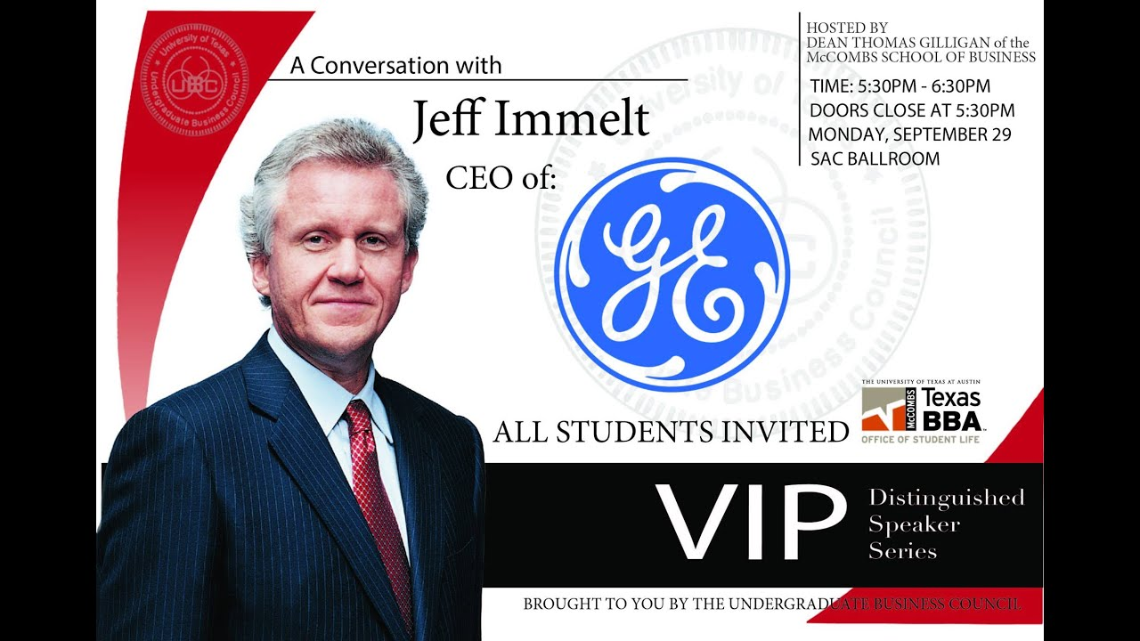 VIP Distinguished Speaker Series: Jeff Immelt CEO of ...