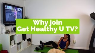 Why Should You Join Get Healthy U TV