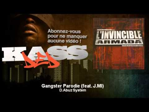 D.Abuz System - Gangster Parodie (feat. J.MI) - Kassded