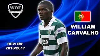 WILLIAM CARVALHO | Sporting | Skills | 2016/2017 (HD)