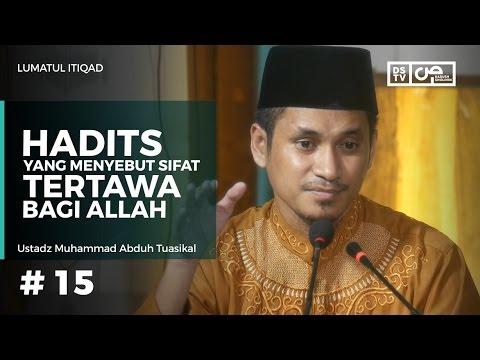 Lumatul Itiqad  (15) : Hadits Yang Menyebut Sifat Tertawa Bagi Allah - Ustadz M Abduh Tuasikal
