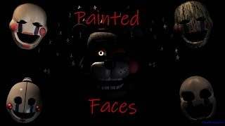 """Download Lagu [SFM FNaF] """"Painted Faces"""" Song by Trickywi Gratis STAFABAND"""