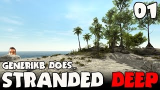 "Stranded Deep Early Access Ep 01 - ""Flamin"