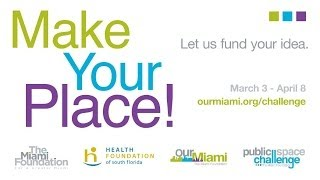 2014 Our Miami Public Space Challenge Informational Webinar