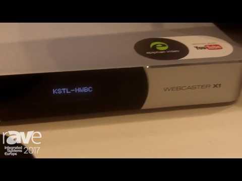 ISE 2017: Epiphan Video Explains Webcaster X1