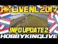 HK Live Netherlands Update 2 - HobbyKing Live 2017