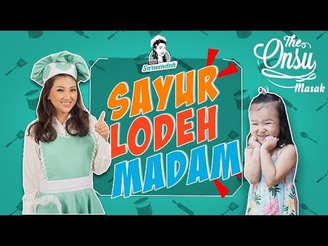 RESEP SARWENDAH -- SAYUR LODEH MADAM