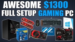 Awesome $1300 Full Setup 1080p Gaming PC (Includes KBM, OS and Monitor!)