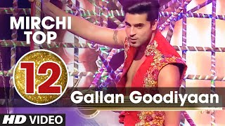 12th Mirchi Top 20 Songs Of 2015 Gallan Goodiyaan Dil Dhadkne Do T Series