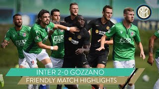 INTER 2-0 GOZZANO | LUKAKU AND POLITANO ON THE SCORESHEET! | FRIENDLY MATCH HIGHLIGHTS