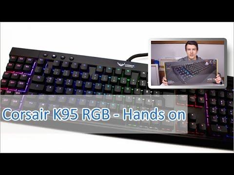 Corsair K95 RGB Unboxing & Hands on (German / HD)