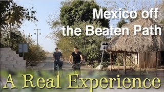 Video; Mexico Off the Beaten Path