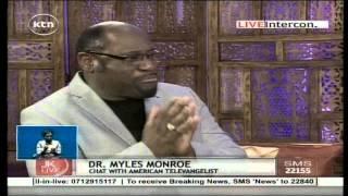 Jeff Koinange Live with Dr. Myles Monroe, American Televangelist ( Part 2 )