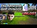 EREN'İN ŞARKI PERFORMANSI - UNLOST KANSEREN VE EKİPLE GOLF OYNUYOR (01.02.2018)