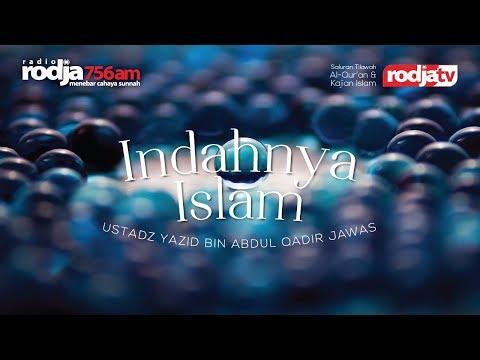 Ceramah Agama Islam: Indahnya Islam (Ustadz Yazid Abdul Qadir Jawas)