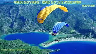 Turkish Deep & Vocal - Türkçe Deep 2019 Special Hitmix / 2hr Mixed by CemU