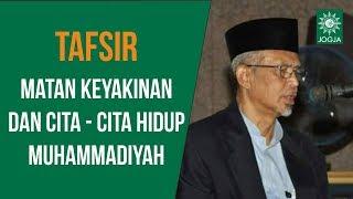 Sekolah Kader : Tafsir Matan Keyakinan & Cita - Cita Hidup Muhammadiyah (faham agama) - M. Muqoddas