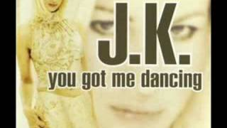 Watch Jk You Got Me Dancing video