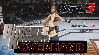 Overhand Knockouts! - EA Sports UFC 3