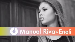 Manuel Riva & Eneli - Mhm Mhm (Official Music Video)