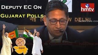 Umesh Sinha- Deputy EC On Gujarat Polls - Gujarat Elections 2017 - Congress VS BJP - hmtv News - netivaarthalu.com