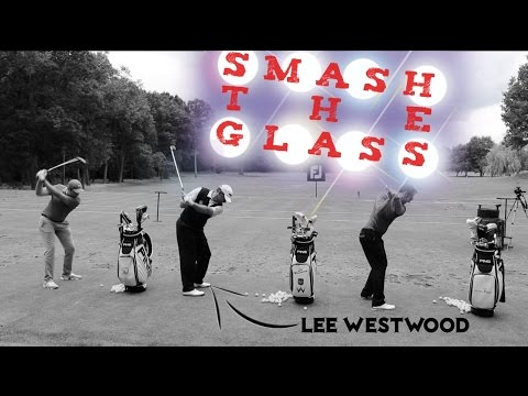 LEE WESTWOOD 1 MINUTE SMASH THE GLASS CHALLENGE
